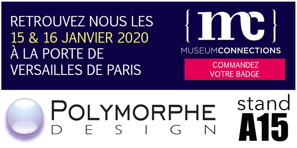 Polymorphe Design expose au Museum Connections les 15 et 16 janvier 2020 à Paris Porte des Versailles